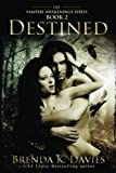 download ebook destined (vampire awakenings 2): vampire awakenings 2 (volume 2) pdf epub