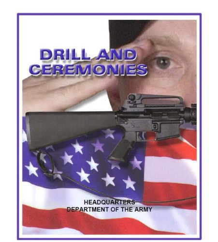DRILL AND CEREMONIES ARMY (Marine Manual Drill)