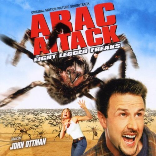 Arac Attack/Eight Legged Freaks (Original Score) (2002-08-05)