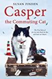 Casper the Commuting Cat, Susan Finden, 1849831750