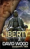 Liberty: A Dane and Bones Origins Story (Dane Maddock Origins) (Volume 5)