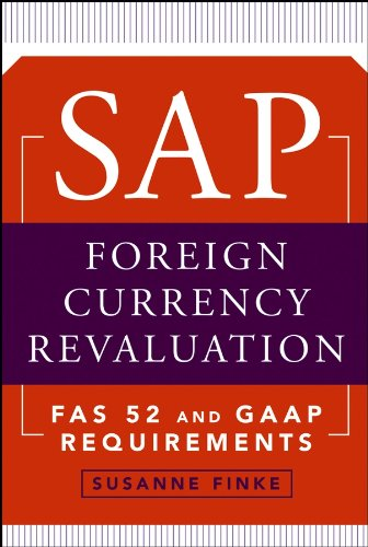 SAP Foreign Currency Revaluation: FAS 52 and GAAP Requirements Pdf