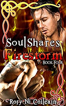 Firestorm: Book Four of the SoulShares Series by [Ni Coileain, Rory]
