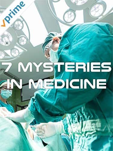 7 Mysteries In Medicine