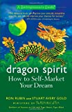 Dragon Spirit, Ron Rubin and Stuart Avery Gold, 1557045631