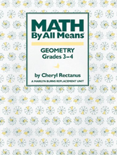 Geometry, Grades 3-4 (Math by All Means)
