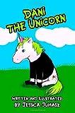 Dani the Unicorn, Jessica Juhasz and Jessica Juhasz, 1461091004