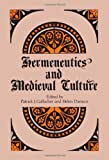 Hermeneutics and Medieval Culture, , 088706745X