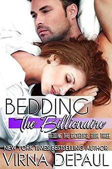 Bedding The Billionaire (Bedding the Bachelors, Book 3) by [DePaul, Virna]