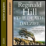 The Death of Dalziel: Dalziel and Pascoe Series, Book 22 | Reginald Hill