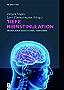 Tiefe Hirnstimulation: Grundlagen, Indikationen, Verfahren