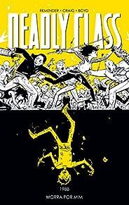 Deadly Class Volume 4: Morra por mim