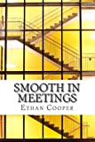 Smooth in Meetings, Ethan Cooper, 1495256618