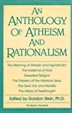 An Anthology of Atheism and Rationalism, , 0879752564