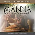 Manna: Trusting in the Provision of God | Steven Lake