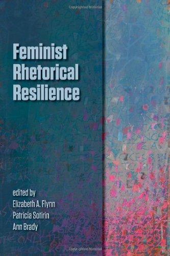 Download Feminist Rhetorical Resilience [Paperback] [2012] (Author) Elizabeth A Flynn, Patricia Sotirin, Ann Brady pdf epub