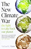 The New Climate War: the fight to take back our