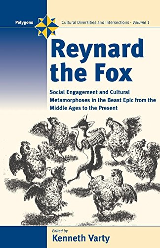 Reynard the Fox: Cultural Metamorphoses and Social Engagement in the Beast Epic from the Middle Ages to the Present (Pol