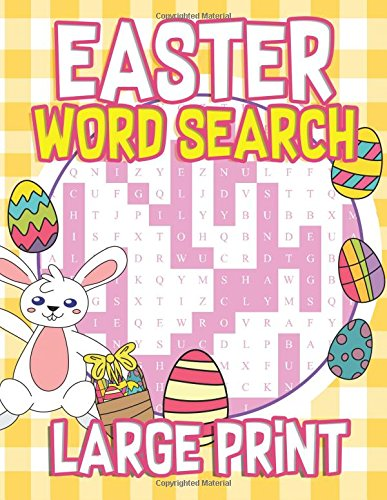Easter Large Print Word Search: 30 Easter Themed Word Search Puzzles - Easter Activity Book for Kids, Adults with Easter Coloring Pages - Great Easter ... Activity Book for Children) - Adults Activities For Easter