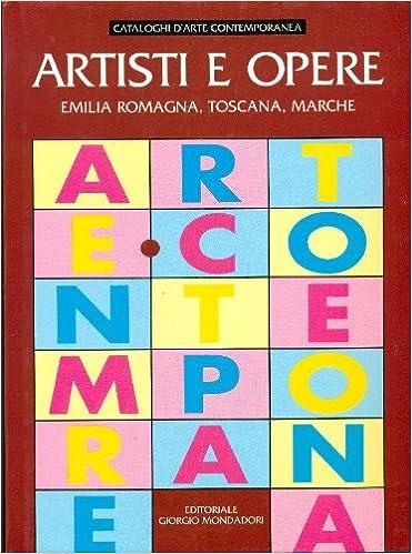Téléchargez des livres audio en français gratuitement Artisti e opere. Emilia Romagna, Toscana, Marche iBook