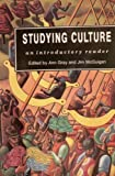 Studying Culture : An Introductory Reader, Ann Gray, Jim McGuigan, 0340556285