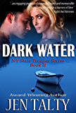 Dark Water (New York State Trooper Series Book 2)