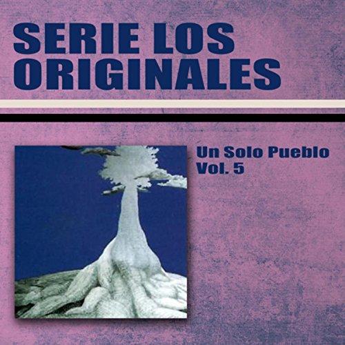 Serie los Originales : Un Solo Pueblo, Vol. 5