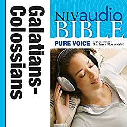 NIV Audio Bible, Pure Voice: Galatians, Ephesians, Philippians, and Colossians