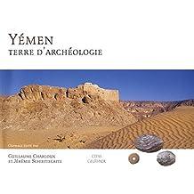 Yemen Terre d'Archeologie