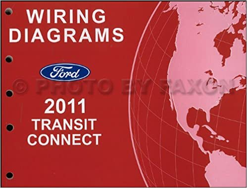 2011 Ford Transit Connect Wiring Diagram Manual Original: Ford: Amazon.com:  BooksAmazon.com