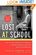 #10: Lost at School: Why Our Kids with Behavioral Challenges are Falling Through the Cracks and How We Can Help Them