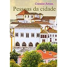 Pessoas da cidade. (Portuguese Edition)