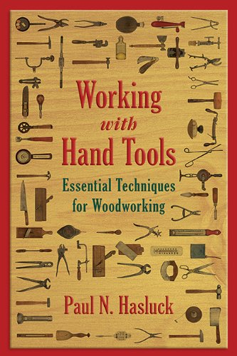 Working With Hand Tools Essential Techniques For Woodworking Epub