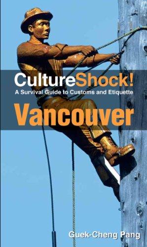 Culture Shock! Vancouver