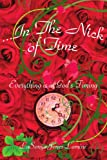 ... in the Nick of Time, LaSonya Jones-Lamine, 1425999026