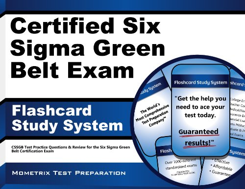 Certified Six Sigma Green Belt Exam Flashcard Study System: CSSGB Test Practice Questions & Review for the Six Sigma Green Belt Certification Exam