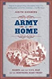 Army at Home: Women and the Civil War on the Northern Home Front (Civil War America), Judith Giesberg, 0807872636