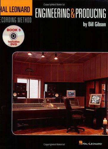 Hal Leonard Recording Method, Book5: Engineering And Producing (Book & DVD)