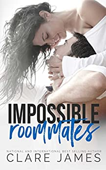 Impossible Roommates (Impossible Love Book 2) by [James, Clare]