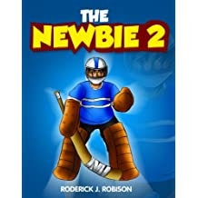 The Newbie 2 (chapter books for kids age 8-10)