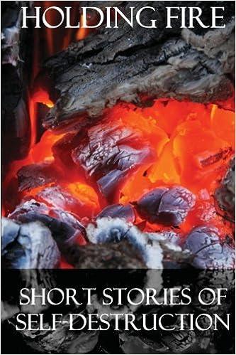 Book Holding Fire: Short Stories of Self-Destruction