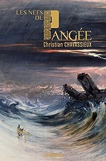 Les nefs de Pangée par Chavassieux