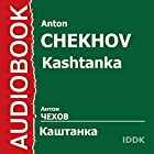 Kashtanka [Russian Edition] Audiobook by Anton Chekhov Narrated by Vasily Kachalov, Vladimir Popov, Alexey Gribov, Evgeniya Mores