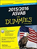 2015 / 2016 ASVAB For Dummies with Online Practice