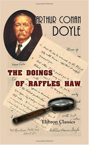 book cover of The Doings of Raffles Haw