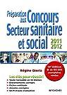 Préparation aux concours secteur sanitaire et social 2011-2012 par Gioria