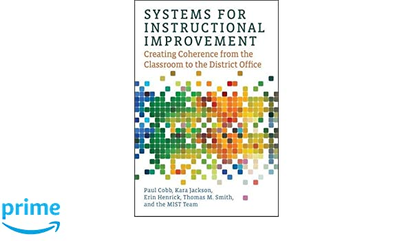Systems For Instructional Improvement Creating Coherence From The