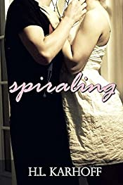 Spiraling (Addicted to You Book 1)