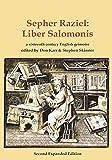 Sepher Raziel: Liber Salomonis: a 16th century