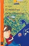 img - for El Monstruo de la Oscuridad book / textbook / text book